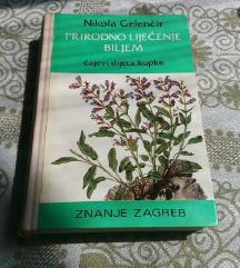 Nikola Gelenčir - Prirodno liječenje biljem